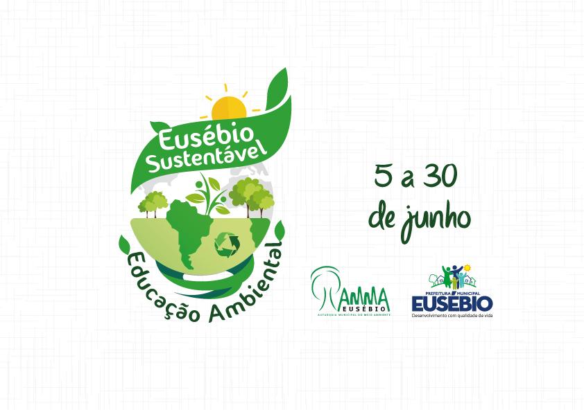 """Prefeitura realiza o evento """"Eusébio Sustentável"""", neste mês de junho"""